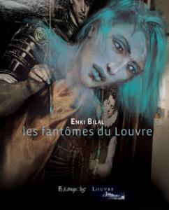 エンキ・ビラル 『Les Fantômes du Louvre』