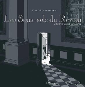 マルク=アントワーヌ・マチュー 『Les Sous-sols du Révolu』