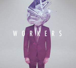 mulllr 『WORKERS』