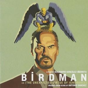 バードマン あるいは(無知がもたらす予期せぬ奇跡)Soundtrack