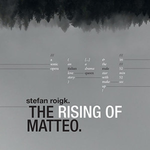 The Rising Of Matteo