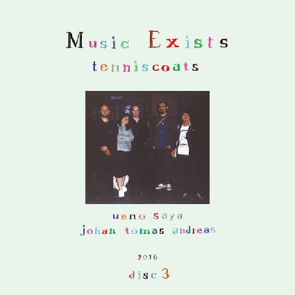テニスコーツ「Music Exists~disc3」
