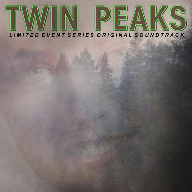 Twin Peaks (Limited Event Series Original Soundtrack)